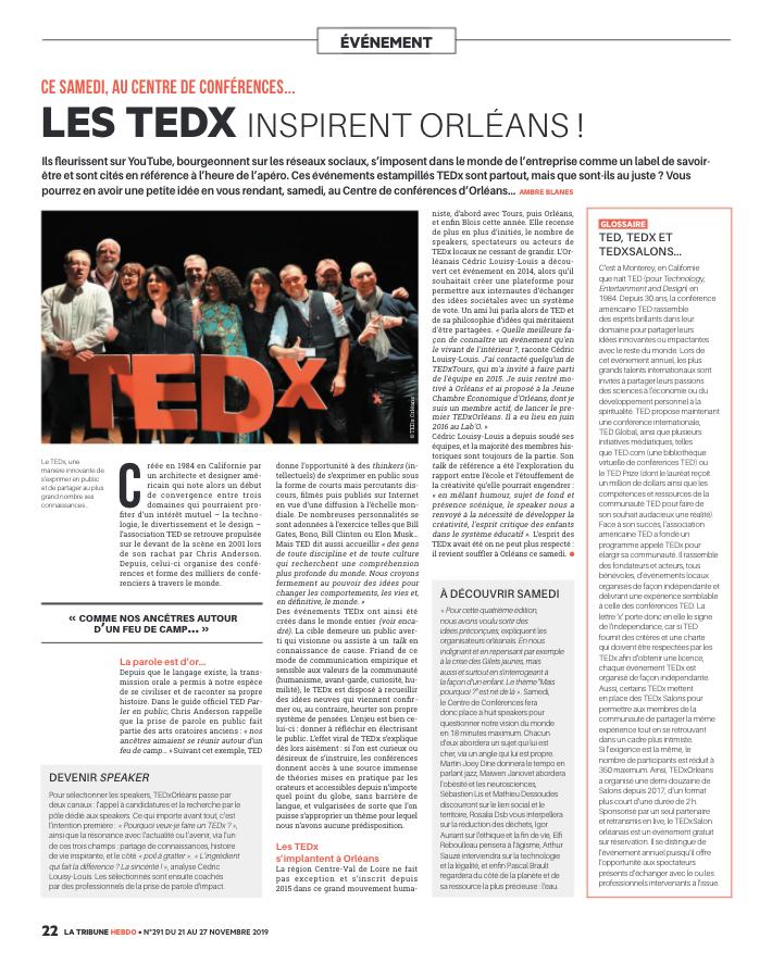 Article rédigé pour La Tribune Hebdo d'Orléans retraçant l'émergence des organisations et événements TEDx en Région Centre Val de Loire.
